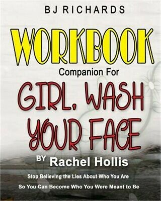 Workbook Companion for Girl Wash Your Face by Rachel Hollis: Stop Believing the