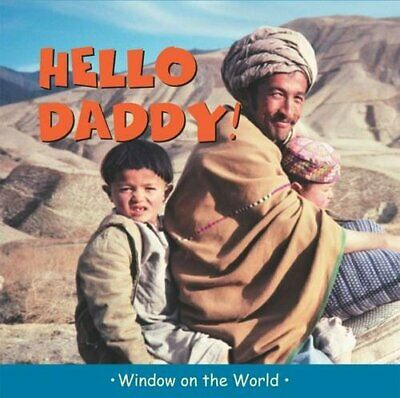 Hello Daddy! (Window on the World) by Paul Harrison Hardback Book The Fast Free