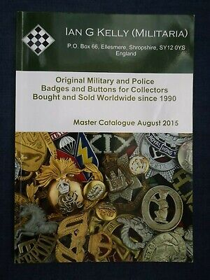 Military & Police Badges and Buttons for Collectors Price Guide 1990 to 2015.
