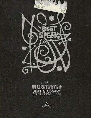 Beat Speak: An Illustrated Beat Glossary 1956-1959 Beatnik Dictionary 1996 Hc ++