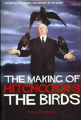 Making of Hitchcock's the Birds, Paperback by Moral, Tony Lee, Brand New, Fre...