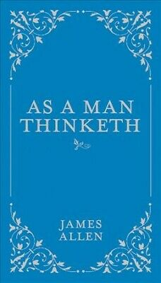 As a Man Thinketh, Hardcover by Allen, James, Brand New, Free shipping in the US