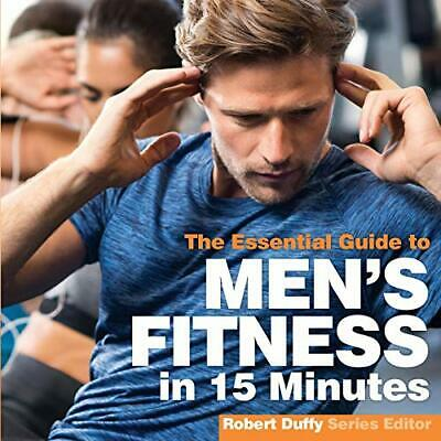 Mens Fitness in 15 Minutes (Essential Guides), Duffy 9781910843918 New..