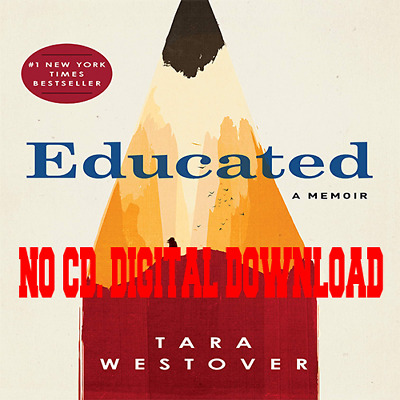 Educated: A Memoir by Tara Westover (Audiobook + P.D.F + Epub)