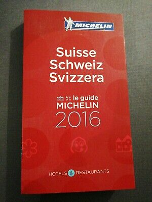 GUIDE MICHELIN SUISSE SCHWEIZ SVIZERRA  2016 Hôtels-Restaurants