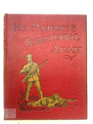 His Majesty's Territorial Army: Vol. II (Walter Richards - ) (ID:31184)