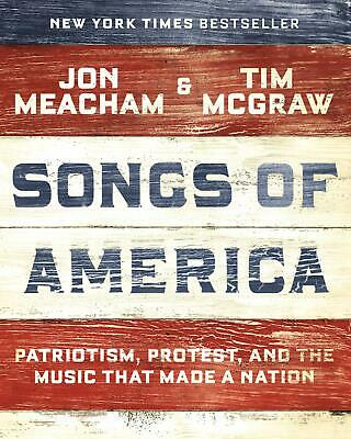 Songs of America: Patriotism, Protest, and the Music That Made a Nation  [PDF]