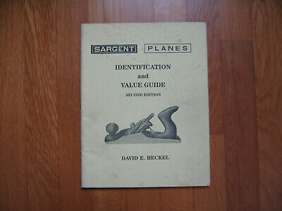 Sargent Planes Identification & Value Guide by Heckel - Revised 2nd Ed