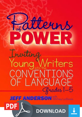 Patterns of Power: Inviting Young Writers into the Conventions of Language, Grad