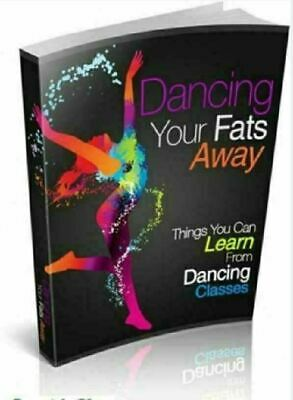 Dancing Your Fats Away PDF ebook with Full Master Resell Rights Free Shipping