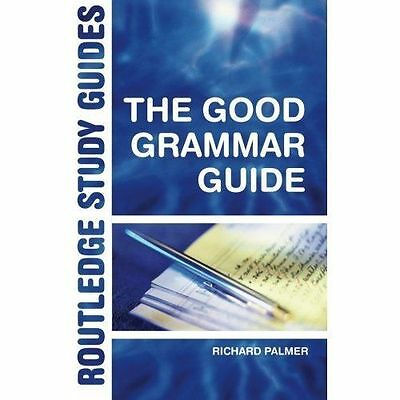 The Good Grammar Guide (Routledge Study Guides), Richard Palmer, Used; Good Book
