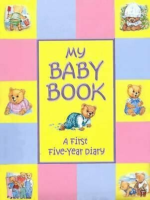 My Baby Book - First Five Year Baby Record Book, Author, Used; Good Book