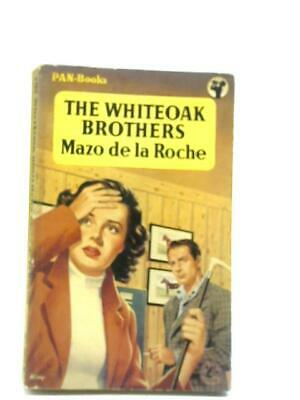 The Whiteoak Brothers (Mazo De La Roche - 1957) (ID:17598)