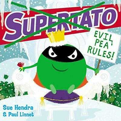 Supertato: Evil Pea Rules by Hendra, Sue, NEW Book, FREE & FAST Delivery, (Paper