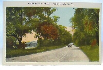 "1920s POSTCARD "" GREETINGS FROM ROCK HILL , NY  ( CAR, ROAD SCENE ) UNUSED"