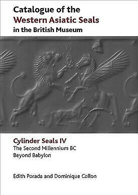 Catalogue of the Western Asiatic Seals in the British Museum : The Second Mil...