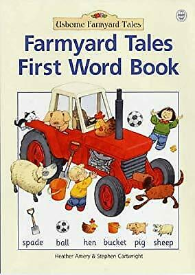 Farmyard Tales First Word Book, Amery, Heather, Used; Good Book