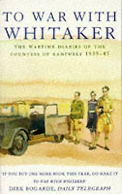 To War with Whitaker: Wartime Diaries of the Countess of Ranfurly, 1939-45, Ranf
