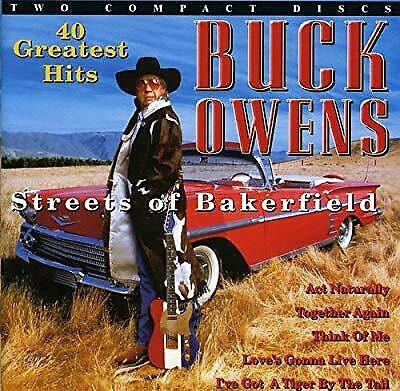 Streets Of Bakersfield - 40 Greatest Hits, Owens, Buck, Used; Good CD