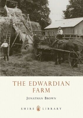 Shire Library: The Edwardian farm by JONATHAN BROWN (Paperback / softback)