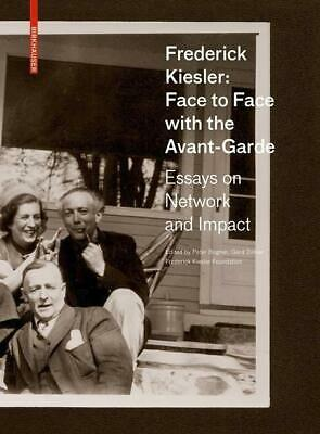 Frederick Kiesler: Face to Face with the Avant-Garde - 9783035615500 PORTOFREI
