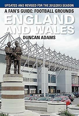 A Fans Guide: Football Grounds England and Wales 2012, Duncan Adams, Used; Good