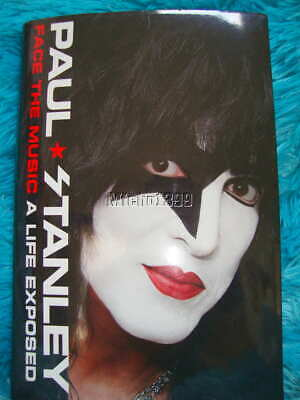 New! Paul Stanley Of Kiss Autographed/Signed Book~Face The Music: A Life Exposed