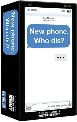 New Phone Who Dis? Adult Party Game by What Do You Meme?