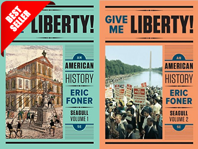 Give me liberty an American history All Volumes of the fifth edition