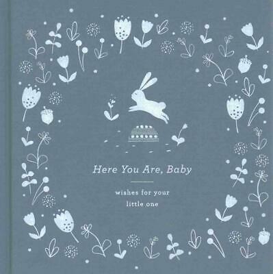 Here You Are, Baby: Wishes for Your Little One by Miriam Hathaway (English) Hard
