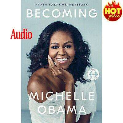 Becoming by Michelle Obama fast  Delivery 2018  audio book and electronic book