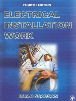 Electrical installation work by Brian Scaddan (Paperback / softback) Great Value