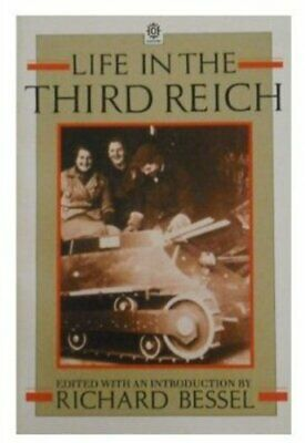 Life in the Third Reich By Richard Bessel. 9780192851840