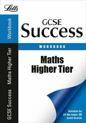 Maths - Higher Tier: Revision Workbook (Letts GCSE Success), VARIOUS, Used; Good