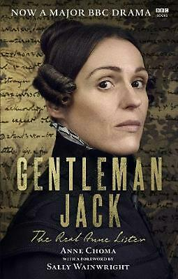 Gentleman Jack: The Real Anne Lister The Official Companion to the BBC Series by