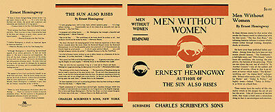 Hemingway MEN WITHOUT WOMEN facsimile dust jacket for first US edition & early