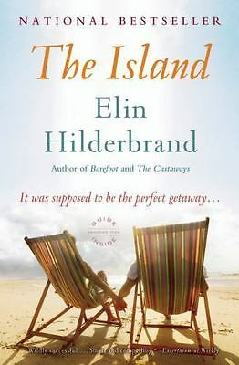 The Island by Elin Hilderbrand (2011, Paperback / Paperback)