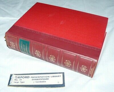 The Complete Works of William Shakespeare Oxford University Press 1957