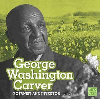 George Washington Carver: Botanist and Inventor by Mary Boone (English) Paperbac