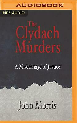 The Clydach Murders: A Miscarriage of Justice by John Morris (English) MP3 CD Bo