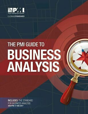 The PMI Guide to BUSINESS ANALYSIS 🌟PDF High Quality🌟 2017