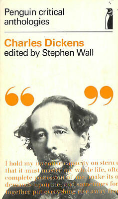 Charles Dickens (Penguin Critical Anthologies) by Wall, Stephen [Editor]