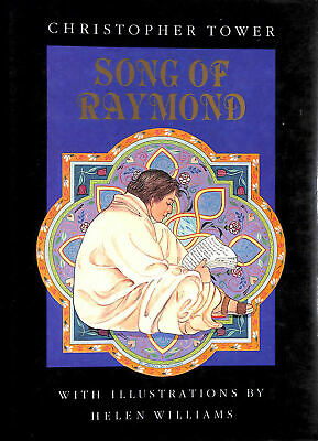 Song of Raymond by Tower, Christopher