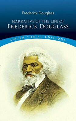 Narrative of the Life of Frederick Douglass African American History Autobiograp