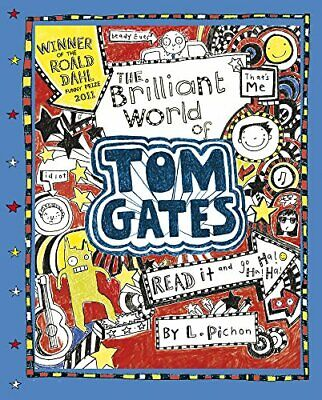 The Brilliant World of Tom Gates by Liz Pichon, NEW Book, FREE & FAST Delivery,
