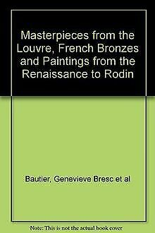Masterpieces from the Louvre, French Bronzes and Paintin... | Buch | Zustand gut