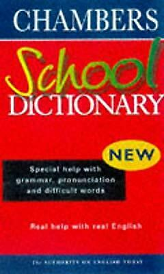 Chambers School Dictionary, unknown, Used; Good Book