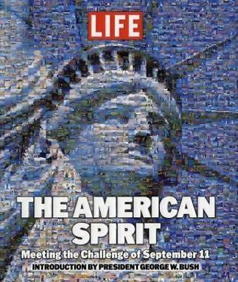The American Spirit: M.. 9781929049882 by Editors of One Nation, Bush, George W.
