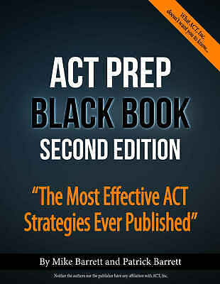 ACT Prep Black Book: The Most Effective ACT Strategies Ever Published- ebo0k