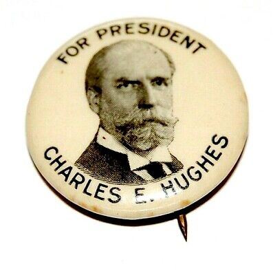 1916 CHARLES EVANS HUGHES presidential campaign pin pinback button political
